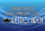 Featured Retroarch - Playlist