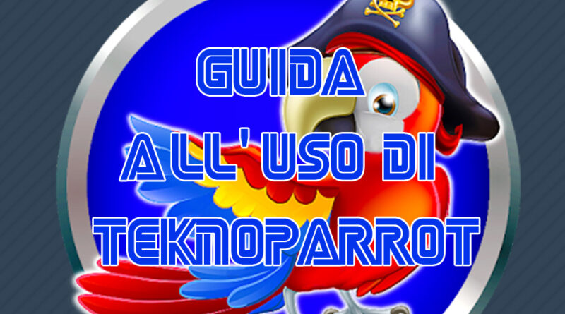 Featured Teknoparrot - Guida