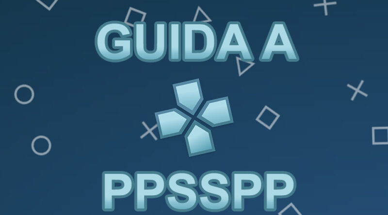 Featured PPSSPP - Guida