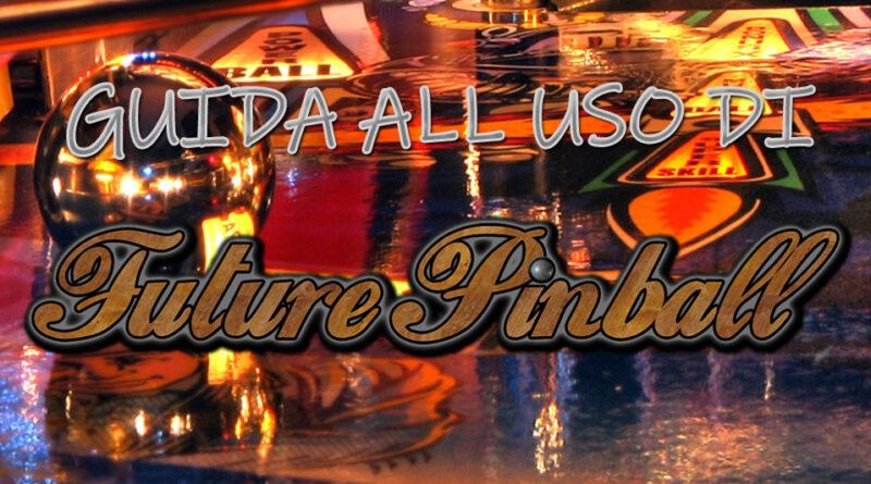 Future Pinball - Guida