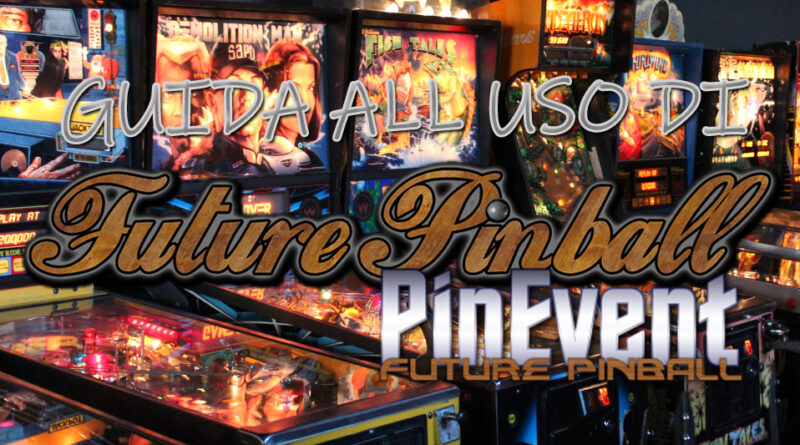 Featured Future Pinball - Guida PinEvent